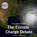 The Climate Change Debate - eAudiobook