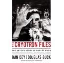 The Cryotron Files - eAudiobook