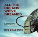 All the Dreams We've Dreamed - eAudiobook