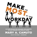 Make the Most of Your Workday - eAudiobook