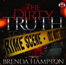 The Dirty Truth - eAudiobook