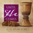 Until He Comes - eAudiobook