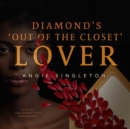 "Diamond's ""Out of the Closet"" Lover - eAudiobook"