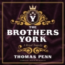 The Brothers York - eAudiobook