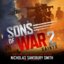 Sons of War 2: Saints - eAudiobook