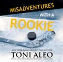 Misadventures with a Rookie - eAudiobook