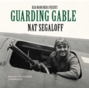 Guarding Gable - eAudiobook