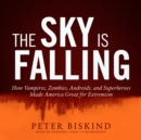 The Sky Is Falling - eAudiobook