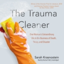 The Trauma Cleaner - eAudiobook