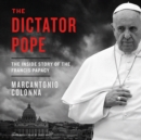 The Dictator Pope - eAudiobook