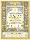 Nourishing Diets : How Paleo, Ancestral and Traditional Peoples Really Ate - eBook
