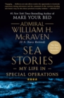 Sea Stories : My Life in Special Operations - eBook