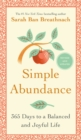 Simple Abundance : 365 Days to a Balanced and Joyful Life - eBook