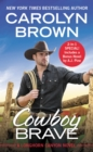 Cowboy Brave : Two full books for the price of one - eBook