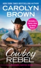 Cowboy Rebel : Includes a bonus short story - eBook