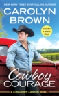 Cowboy Courage : Includes a bonus novella - eBook