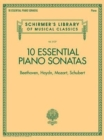 Schirmer's Library Of Musical Classics Vol. 2137 : 10 Essential Piano Sonatas Beethoven, Haydn, Mozart, Schubert - Book