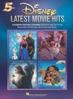 Five Finger Piano Songbook : Disney Latest Movie Hits - Book