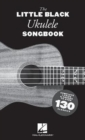 The Little Black Ukulele Songbook - Book