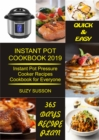 Instant Pot Cookbook 2019 : Instant Pot Pressure Cooker Recipes Cookbook for Everyone - eBook