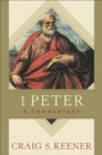 1 Peter : A Commentary - Book