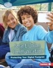 Smart Online Communication : Protecting Your Digital Footprint - eBook