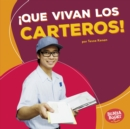 !Que vivan los carteros! (Hooray for Mail Carriers!) - eBook