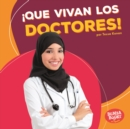 !Que vivan los doctores! (Hooray for Doctors!) - eBook