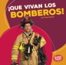 !Que vivan los bomberos! (Hooray for Firefighters!) - eBook