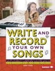 Write and Record Your Own Songs - eBook