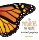 The Monarchs Are Missing : A Butterfly Mystery - eBook
