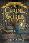 Jane Doe and the Cradle of All Worlds - eBook