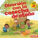 Diversion con la cosecha de otono (Fall Harvest Fun) - eBook