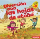 Diversion con las hojas de otono (Fall Leaves Fun) - eBook