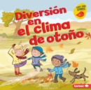Diversion en el clima de otono (Fall Weather Fun) - eBook