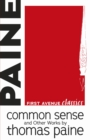 Common Sense and Other Works by Thomas Paine - eBook