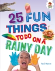 25 Fun Things to Do on a Rainy Day - eBook