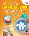 30-Minute Edible Science Projects - eBook