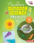30-Minute Outdoor Science Projects - eBook
