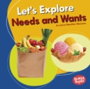 Let's Explore Needs and Wants - eBook