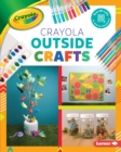 Crayola (R) Outside Crafts - eBook