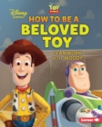 How to Be a Beloved Toy : Teamwork with Woody - eBook
