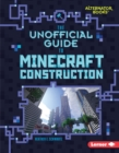 The Unofficial Guide to Minecraft Construction - eBook