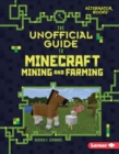 The Unofficial Guide to Minecraft Mining and Farming - eBook