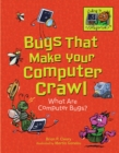 Bugs That Make Your Computer Crawl : What Are Computer Bugs? - eBook