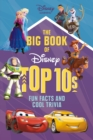 The Big Book of Disney Top 10s : Fun Facts and Cool Trivia - eBook