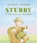 Stubby : A True Story of Friendship - eBook
