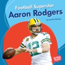 Football Superstar Aaron Rodgers - eBook