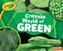 Crayola (R) World of Green - eBook
