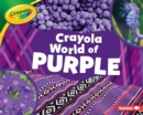 Crayola (R) World of Purple - eBook